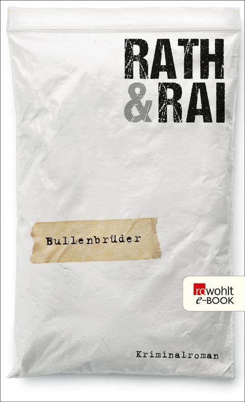 Rath und Rai Bullenbrüder