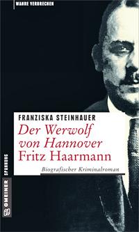 Steinhauer Der Werwolf von Hannover