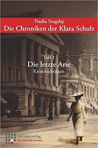 Szagdaj Die Chroniken der Klara Schulz