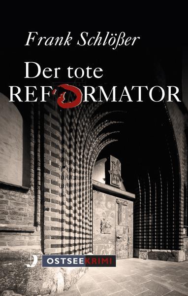 Schlößer der Tote Reformator